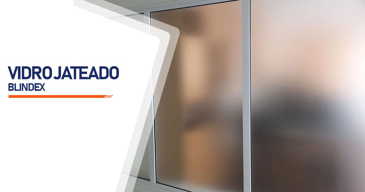 Vidro Blindex Jateado Mongaguá